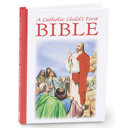 A Catholic Child's First Bible Hardcover