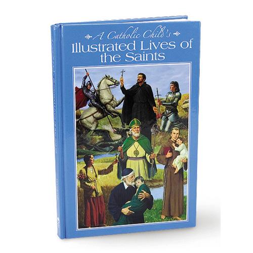 A Catholic Child's Lives of the Saints